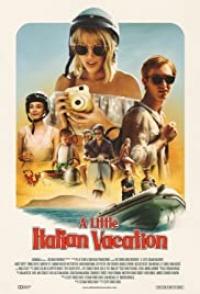 A Little Italian Vacation 2021 Hollywood