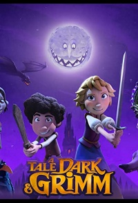 A Tale Dark and Grimm Tv Series