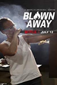 Blown Away Tv Series