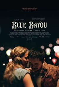 Blue Bayou 2021 Hollywood