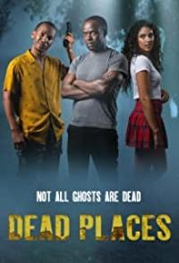 Dead Places Tv Series