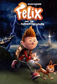 Felix And The Hidden Treasure 2021 Hollywood