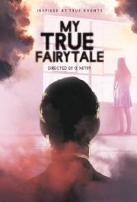 My True Fairytale 2021 Hollywood