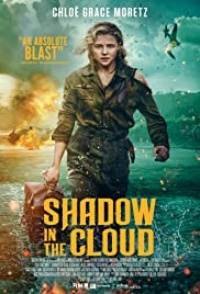 Shadow In The Cloud 2020 Hollywood
