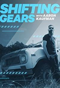 Shifting Gears with Aaron Kaufman Tv Series