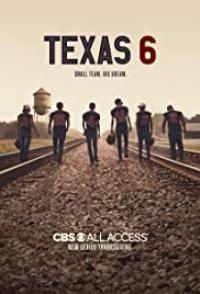 Texas 6 Tv Series