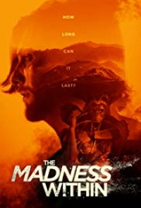 The Madness Within 2019 hd Rip