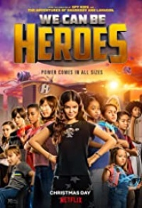 We Can Be Heroes 2020 Hollywood